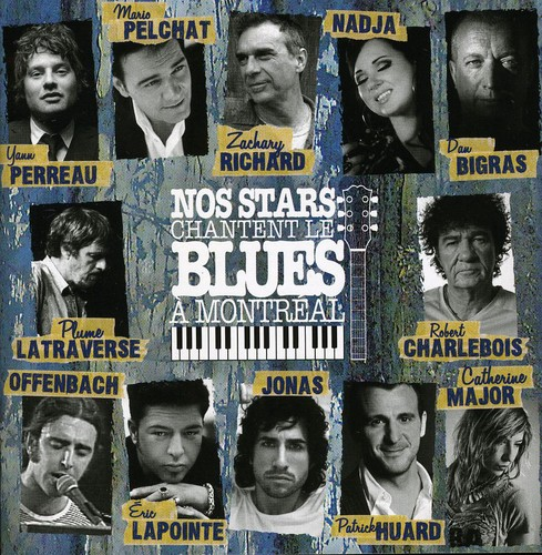 Nos Stars Chantent Le Blues A Montreal / Various - Nos Stars Chantent Le Blues A Montreal / Various