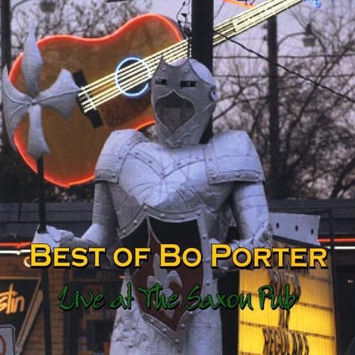Best of Bo Porter Live at the Saxon Pub
