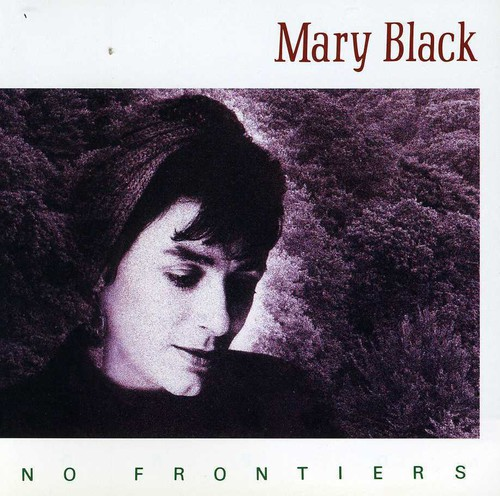 Mary Black-No Frontiers