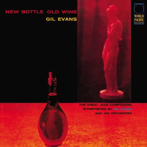 Gil Evans - New Bottle Old Wine [180 Gram]
