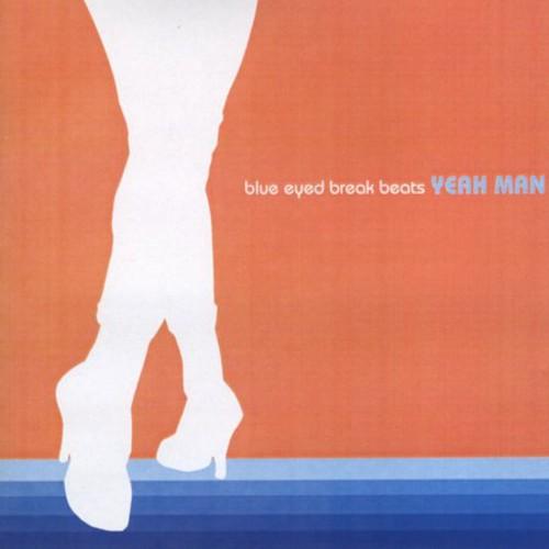 Blue-Eyed Break Beats