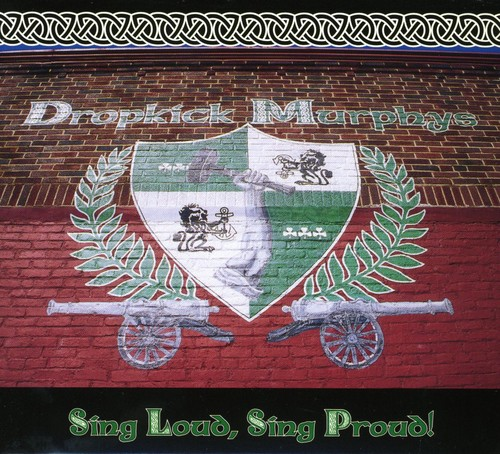Dropkick Murphys - Sing Loud Sing Proud