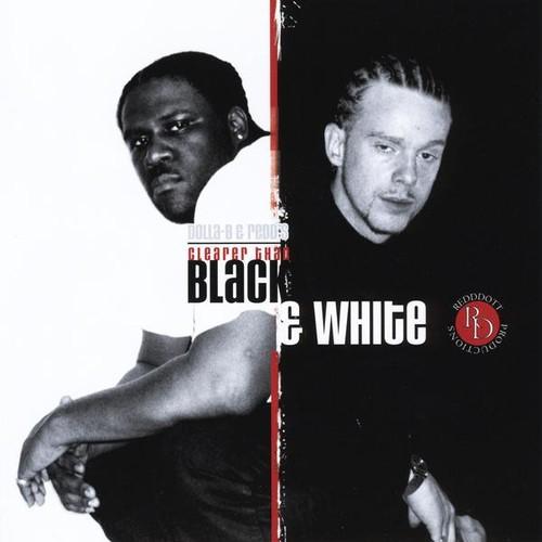 Dolla-B&Redds Clearer Than Black&White