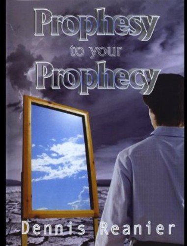 Prophesy to Your Prophesy