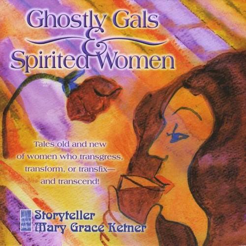 Ghostly Gals & Spirited Women