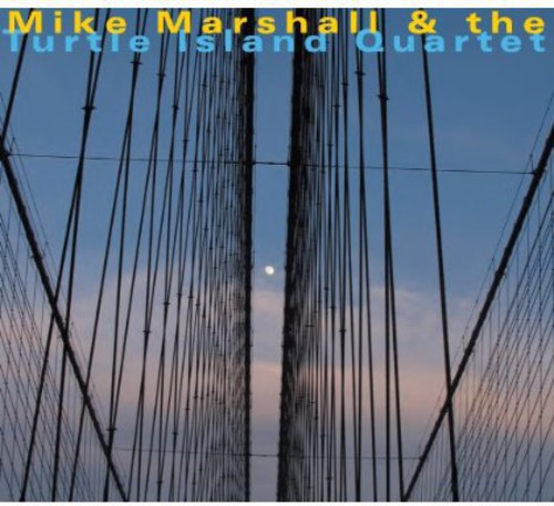 Mike Marshall & the Turtle Island Quartet