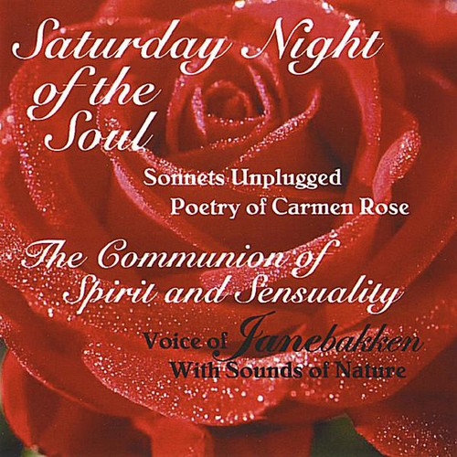 Saturday Night of the Soul;Poetry of Carmen Rose
