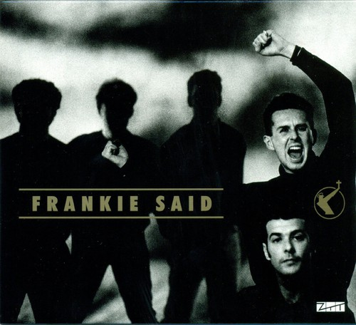 Frankie Goes To Hollywood - Frankie Said