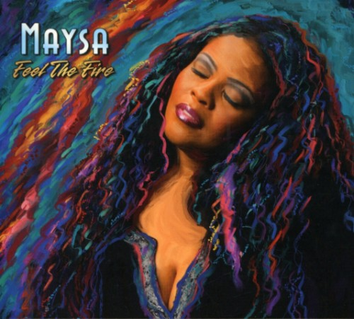 Maysa - Feel The Fire