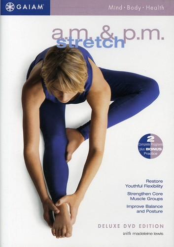 Am PM Stretch for Health