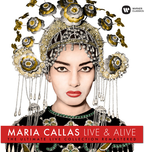 Maria Callas - Live & Alive - Ultimate Live Collection (Rmst)
