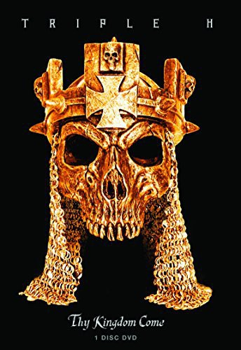 Triple H: Thy Kingdom Come