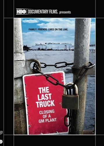 The Last Truck: Closing of a GM Plant
