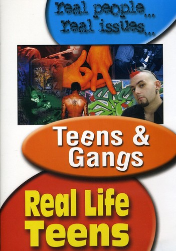 Real Life Teens: Teens and Gangs