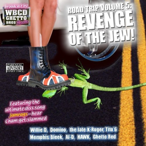 Road Trip, Vol. 5: Revenge Of The Jew [Explicit Content]