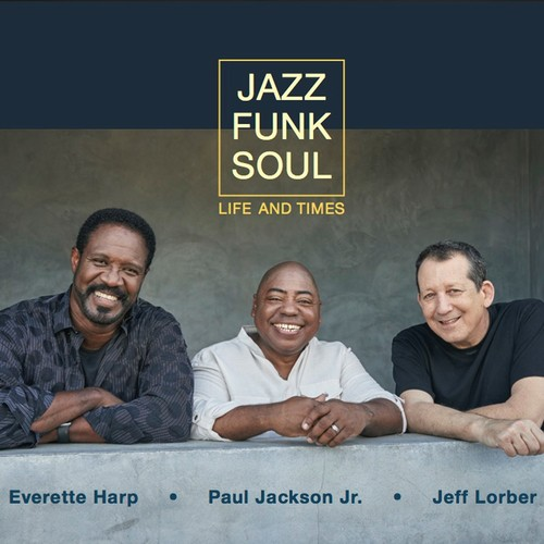 Jazz Funk Soul - Life And Times