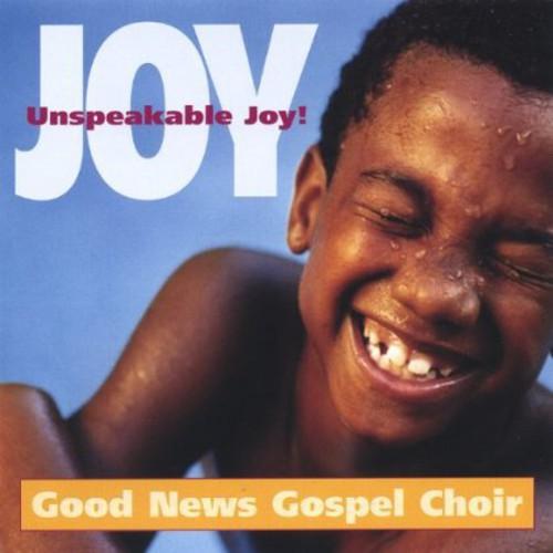 Joy Unspeakable Joy