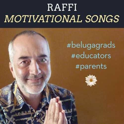 Raffi - Motivational Songs