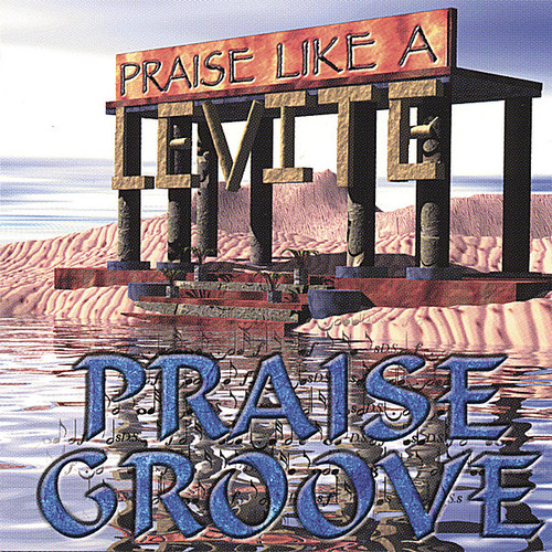 Praise Like a Levite