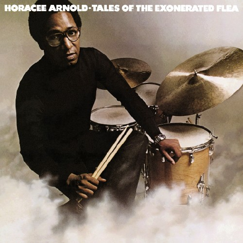 Horacee Arnold - Tales Of The Exonerated Flea