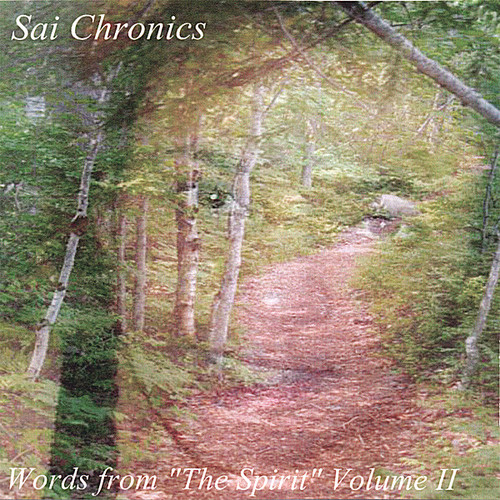 Sai Chronics Words from the Spirit 2