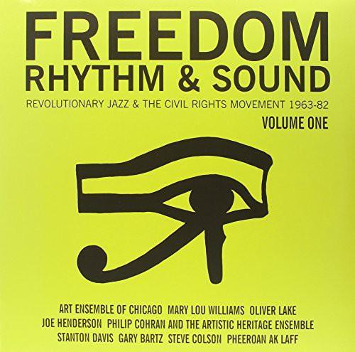 Freedom Rhythm & Sound Revolutionary Jazz 1965-80, Vol. 1