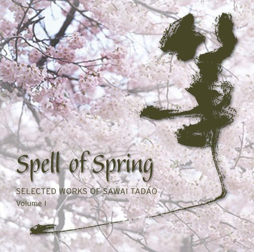 Spell of Spring: Selected Works of Sawai Ta 1