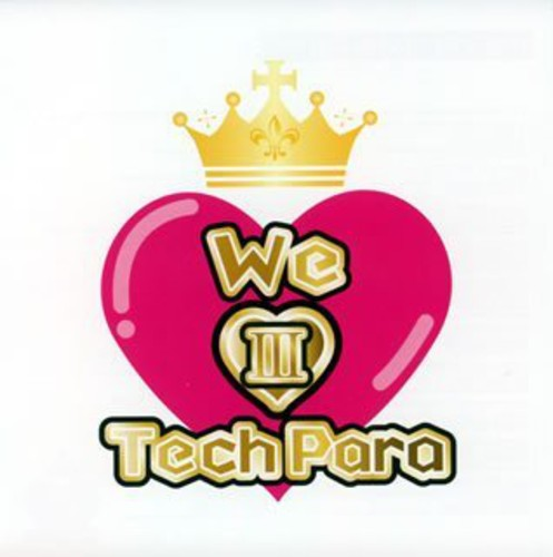 We Love Techpara 3 /  Various [Import]