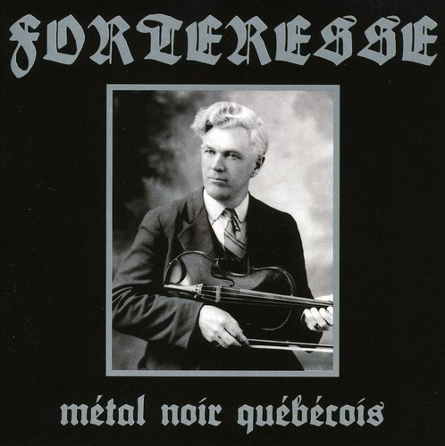 Forteresse - Metal Noir Quebecois