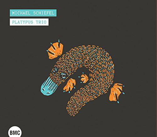 Michael Schiefel Platypus Trio