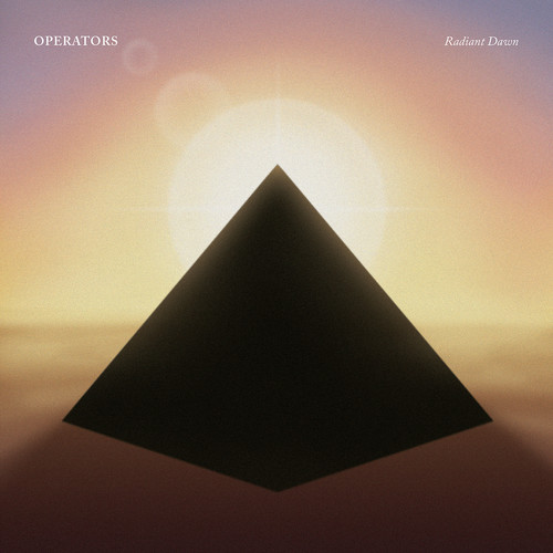 Operators - Radiant Dawn [LP]