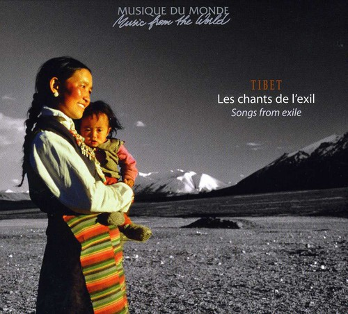 Tibet: Songs from Exile /  Various