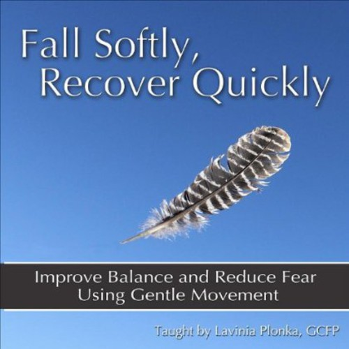 Fall Softly Recover Quickly