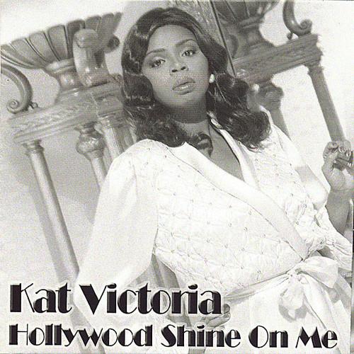 Hollywood Shine on Me