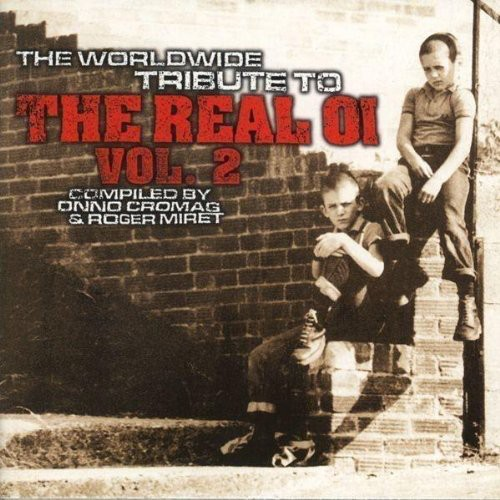 Worldwide Tribute To Real Oi - Worldwide Tribute To Real Oi [Import]
