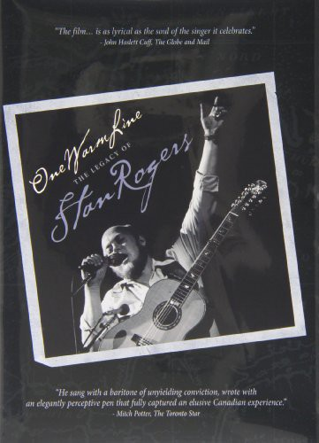 - One Warm Line - The Legacy of Stan Rogers