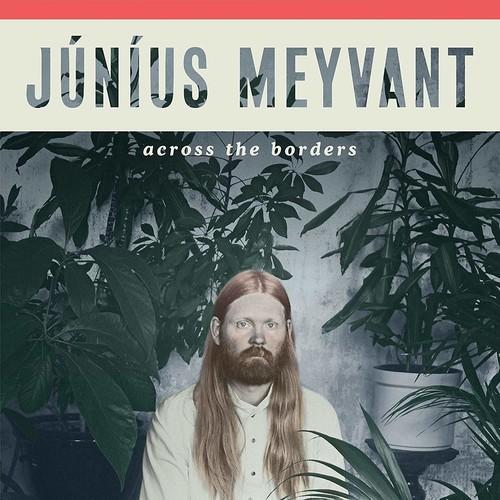 Junius Meyvant - Across The Borders [LP]