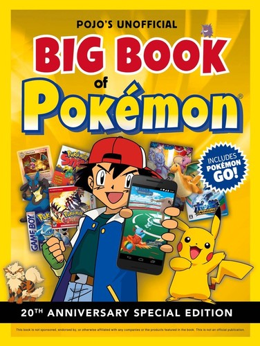 - Pojo's Unofficial Big Book of Pokémon