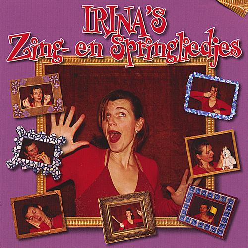 Irina's Zing- en Springliedjes