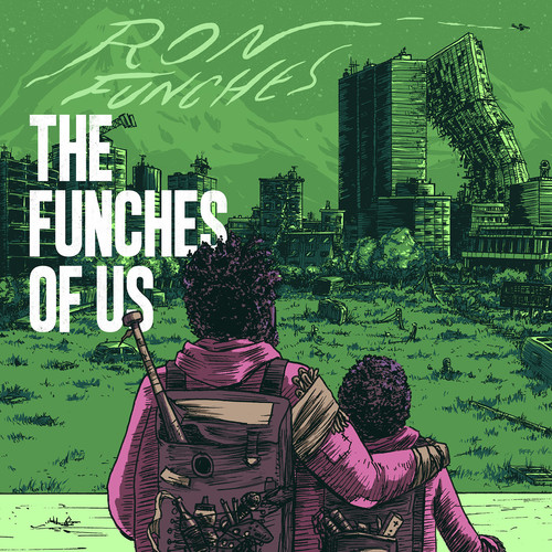 The Funches Of Us [Explicit Content]