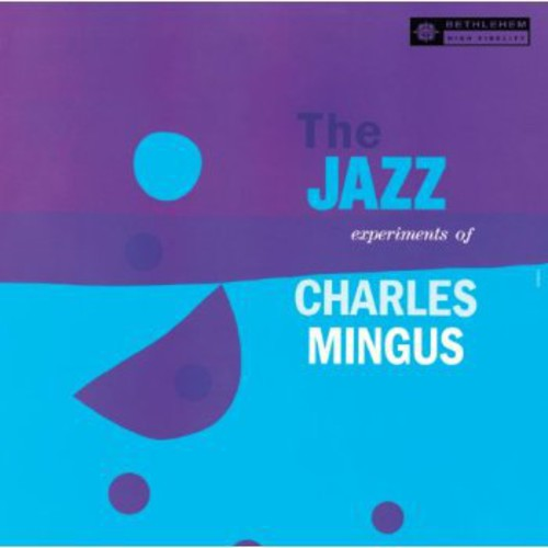 Jazz Experiments of Charles Mingus