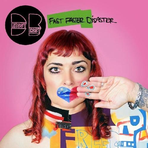 Dressy Bessy - Fast Faster Disaster [LP]