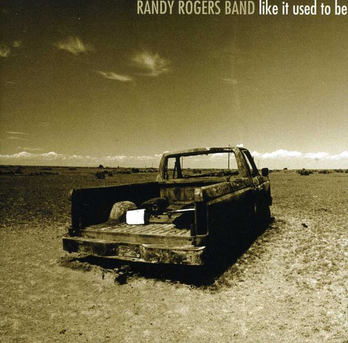 Randy Rogers Band - Like It Used To Be
