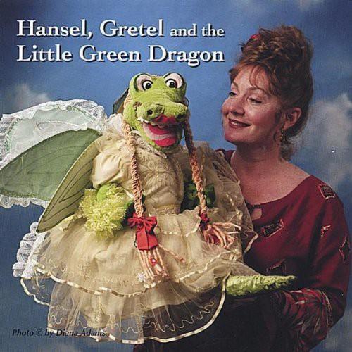Hansel Gretel & the Little Green Dragon