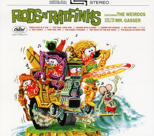 Mr Gasser & The Weirdos - Rods and Ratfinks