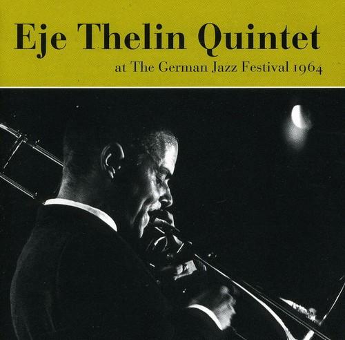 Eje Thelin Quintet - German Jazz Festival 1964 [Import]