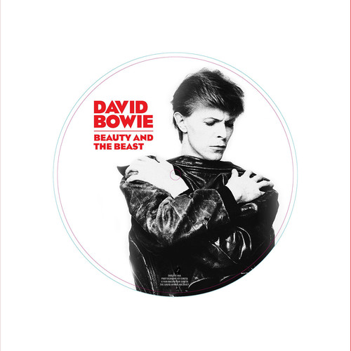 David Bowie - Beauty And The Beast [Limited Edition Picture Disc Vinyl Single]