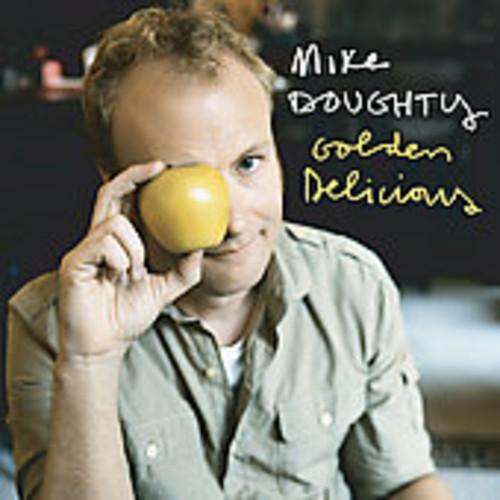 Mike Doughty - Golden Delicious