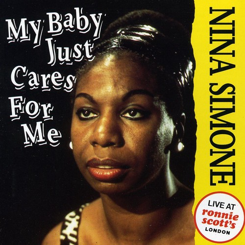 My Baby Just Cares for Me: Live at Ronnie Scott's