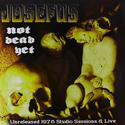 Josefus - Not Dead Yet